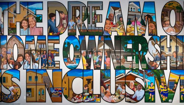 """Head Quarters mural reading, """"The Dream of Home Ownership is Inclusive"""""""